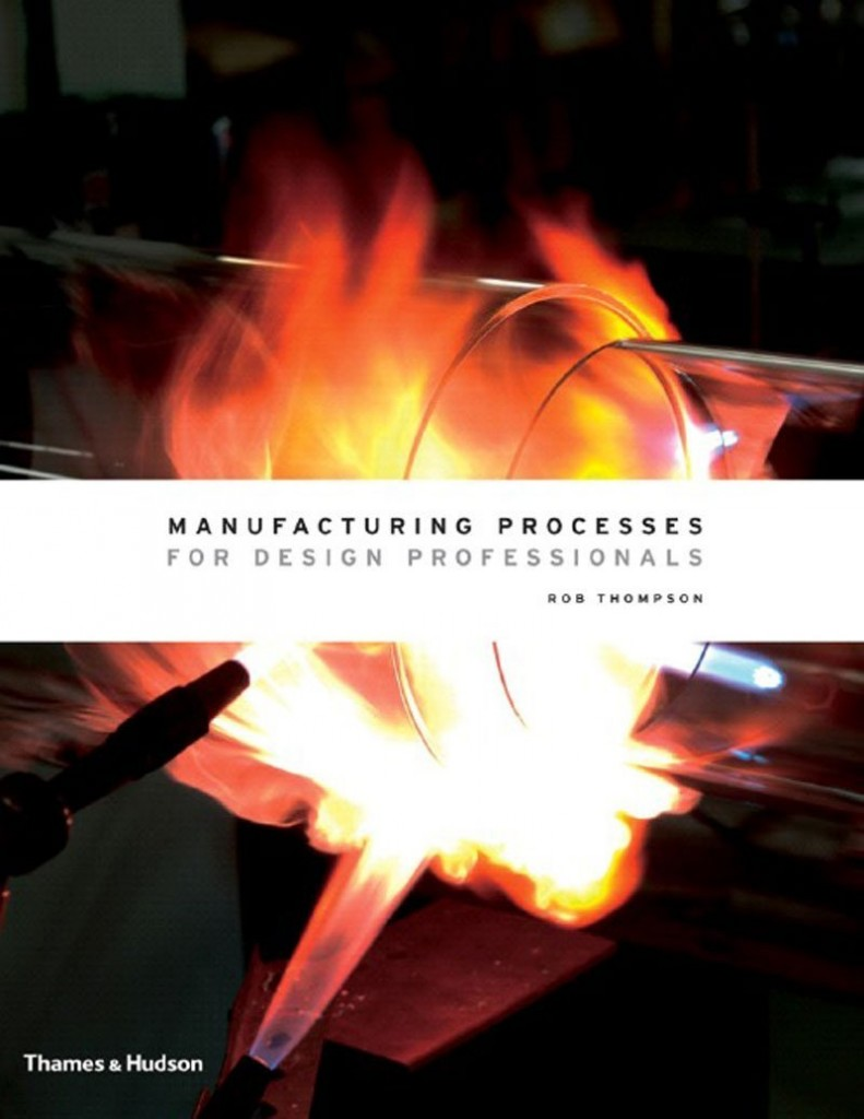 manufacturing process for design professionnals © Courtesy of Thames & Hudson