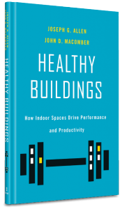 "Cover of ""Healthy Buildings"" by Joseph G Allen and John D Macomber"
