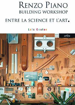 Loïc Couton, Renzo Piano, Building Workshop, Entre l'art et la science, Editions Arléa, Paris, 2021 | © Editions Arléa